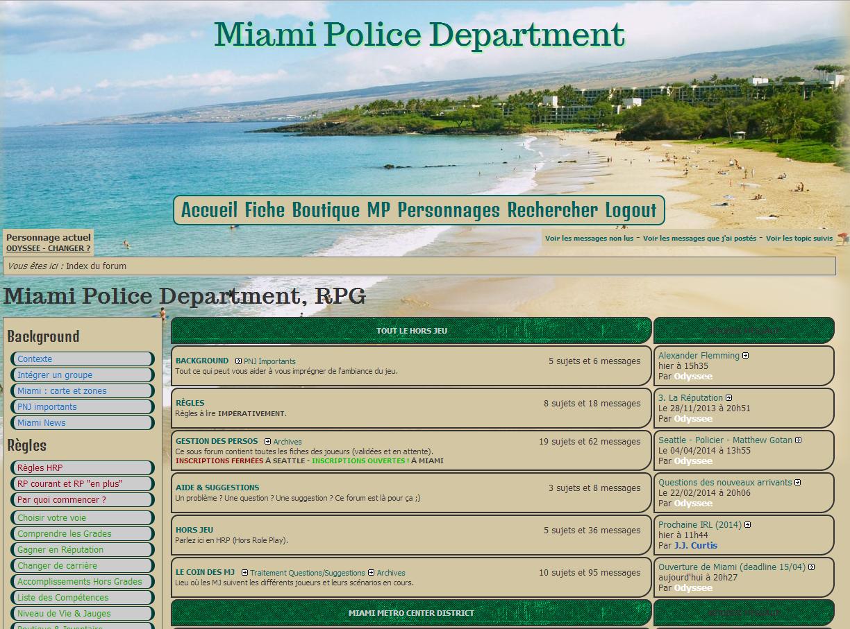 SPD RPG existe depuis mai 2005, il était donc temps de faire un petit frère à ce forum à la longévité record en ouvrant la ville de Miami ! Policiers & Freelancers venez jouer sous le soleil. Drogues, trafics, cubains & haïtiens vous attendent !